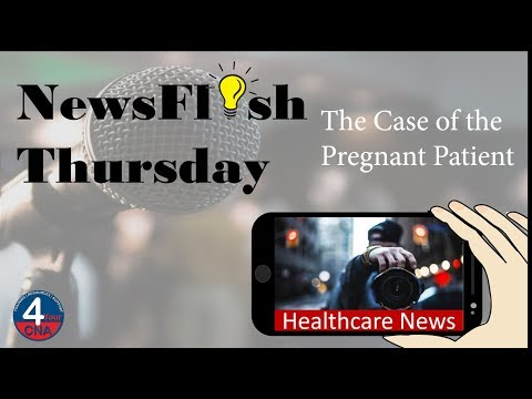 NewsFlash Thursday: The case of the pregnant patient