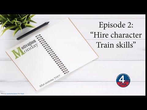 Motivation Monday: Hire character train skills