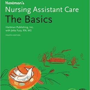 Hartman's Nursing Assistant The Basics
